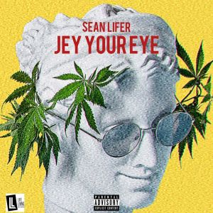 Sean Lifer - Jey Your Eye
