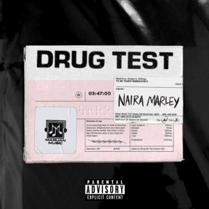 Naira Marley - Drug Test (Prod. by Rexxie
