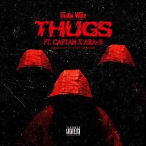 Shatta Wale - Thugs ft Ara-B x Captan (Prod. by Gold Up)