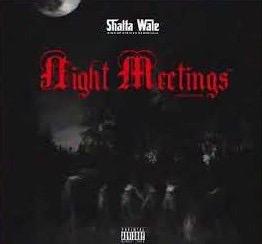 Shatta Wale - Night Meetings (Prod. by PAQ)