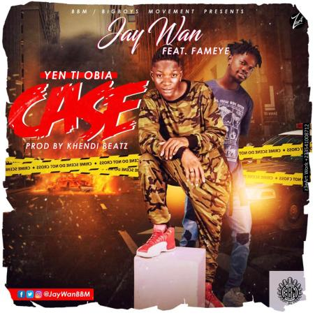 IMG 20190508 WA0002 1 - Jay Wan Ft. Fameye – Yen Ti Obia Case (Prod. By Khendi Beatz)