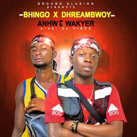 IMG 20190512 WA0013 - Bhingo x Dhreambwoy – Anhwe Wakyer (Prod. By Vibez)