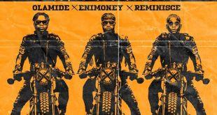 DJ Enimoney Shibinshi - Download: Olamide x DJ Enimoney, Reminisce – Shibinshi (Eyan Ekerencha)