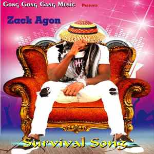 DOWNLOAD/Listen: Zack Agon - Survival Song (Prod by DFMusik)