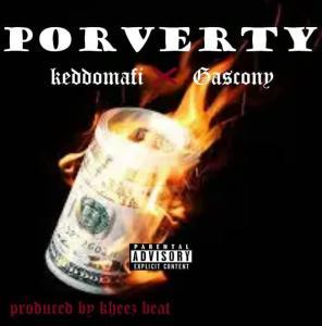 Kiddo Mafi Poverty ft Gascony Download MP3