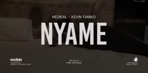 Medikal Ft Kevin Fianko – Nyame video download
