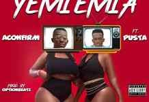 Aconfirm - Yemiemia Ft. Pusta (Option Beatz)