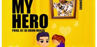 Next Release: Young Chorus - Be My Hero (Prod. by De Drum Maker)