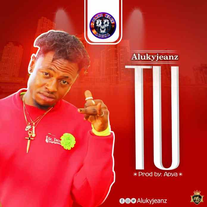 """Fast Rising Young Talented Artist Alukyjeanz set to Dish Out His Much Anticipated Banger Dubbed """"Tu"""" on Saturday"""