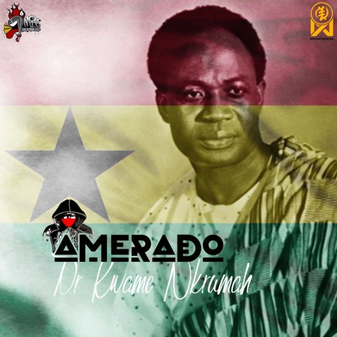 DOWNLOAD/Listen: Amerado – Dr Kwame Nkrumah