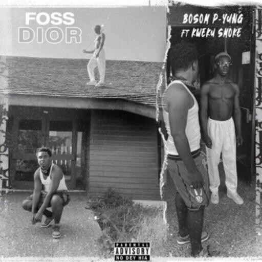Download/Listen: Bosom P-Yung – Foos Dior Ft. Kweku Smoke (Prod. By Atown TSB)