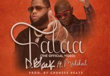 DOWNLOAD MP3: D-Black – Falaa (feat Medikal)