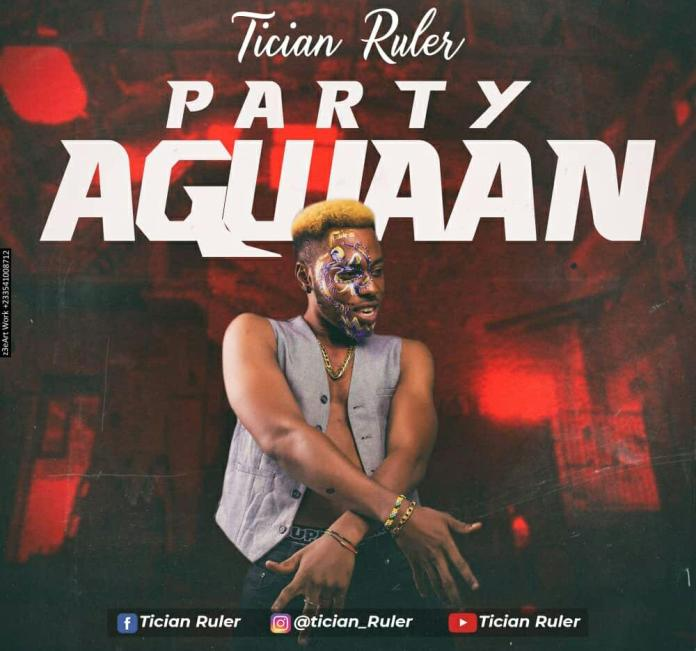 DOWNLOAD MP3: Tician Ruler - Party Agwan (Prod By Drumboi)