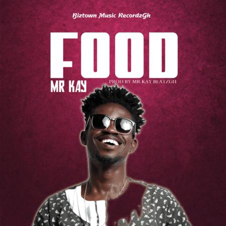 DOWNLOAD MP3: Mr Kay – Food (Prod. By Mr Kay BeatzGh)