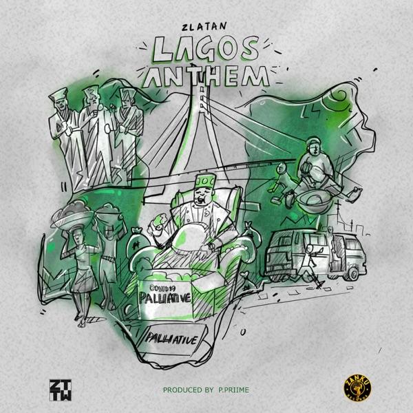 DOWNLOAD MP3: Zlatan – Lagos Anthem (Prod. by P.Prime)