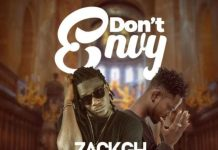 DOWNLOAD MP3: Zack Gh – Don't Envy Ft Fameye (Prod. by Apya)