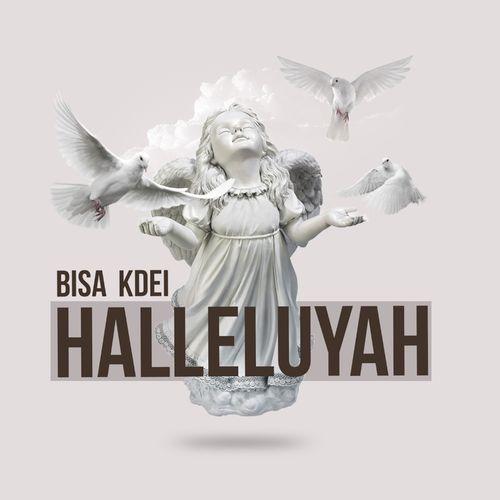 DOWNLOAD MP3: Bisa Kdei – Halleluyah (Prod. by Peewezel)
