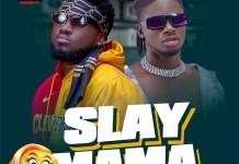 DOWNLOAD MP3: Donzy – Slay Mama ft. Kuami Eugene (Prod. By Poppin Beatz)