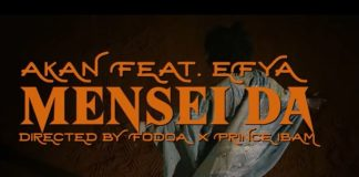 Akan – Mensei Da Ft Efya (Official Video)