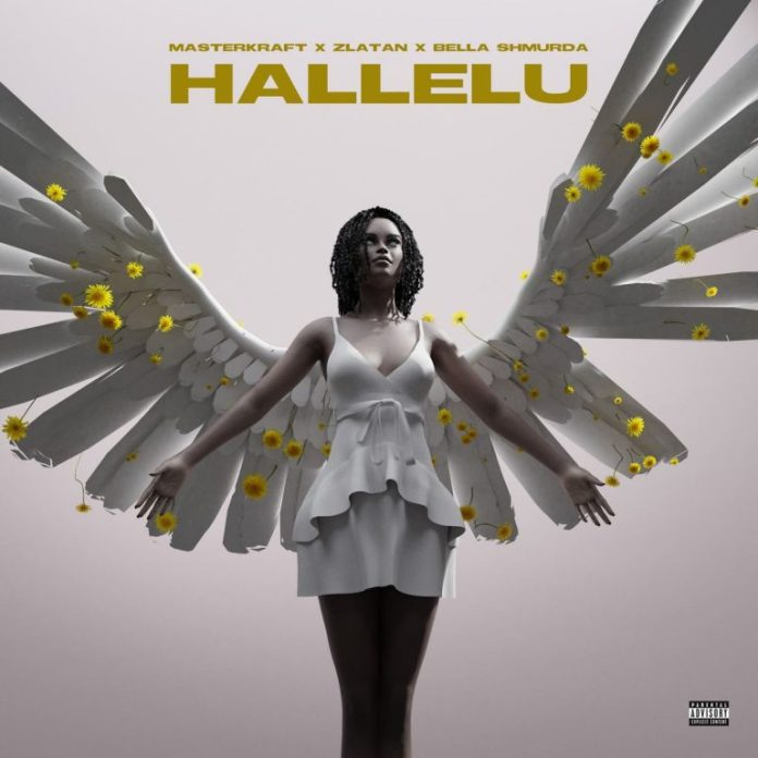 MasterKraft – Hallelu Ft Zlatan x Bella Shmurda