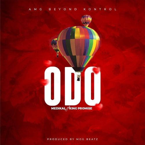 Medikal – Odo Ft King Promise (Prod. by MOG Beatz)