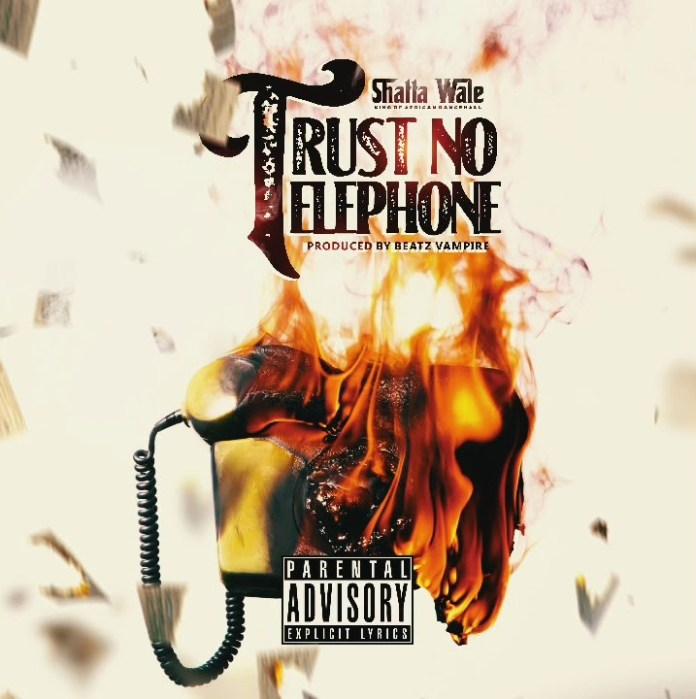 Shatta Wale – Trust No Telephone (Prod by Beatz Vampire)