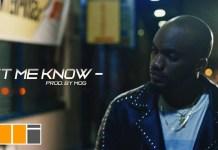Mr Drew – Let Me Know (Official Video)