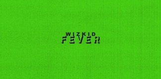 Wizkid – Fever (Prod. Blaq Jerzee)