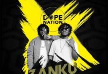 DopeNation – Zanku (Prod. By B2)