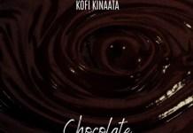 Kofi Kinaata – Chocolate (Prod. By Two bars)
