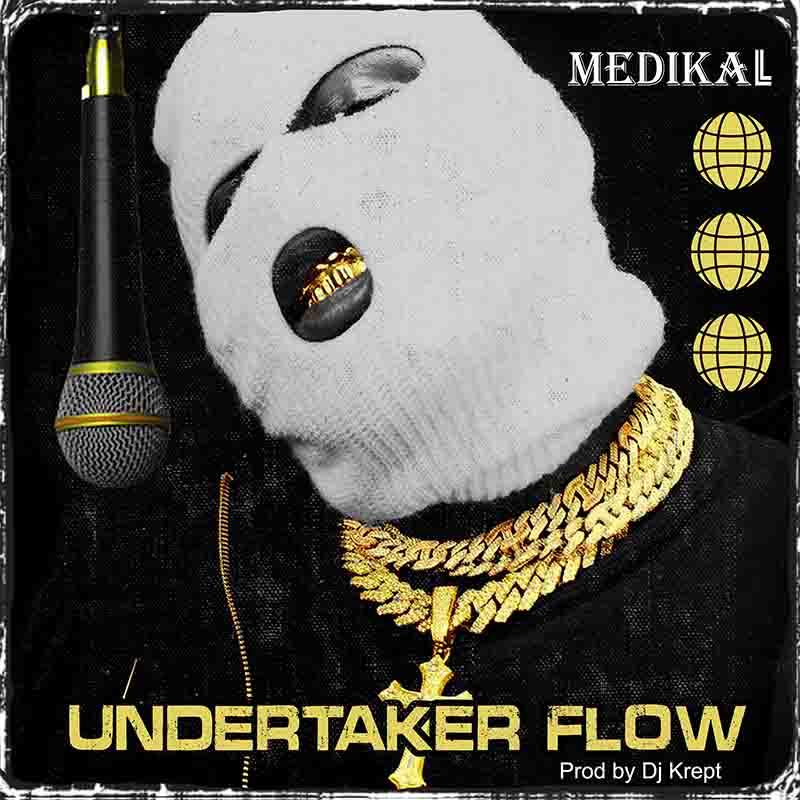 Medikal - Undertaker Flow (Snippet)