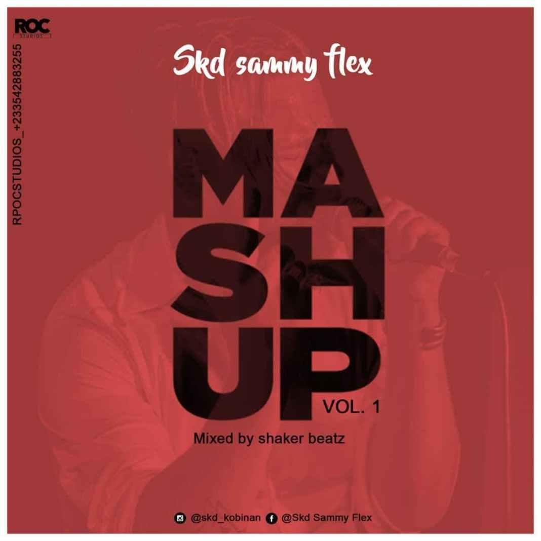 Skd Sammy Flex - Mash Up Vol.1 (Mixed By Shaker Beatz)