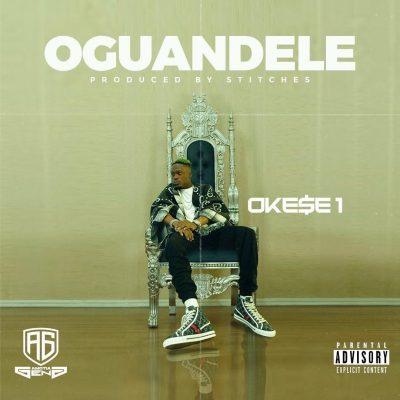 Okese1 - Oguandele - (Prod. by Stitches)