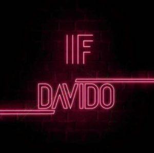 "Davido – ""If"" (Prod. By Tekno)"