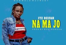 Itz Dzifah - Na Ma Jo (Prod. By Beat Morgan)