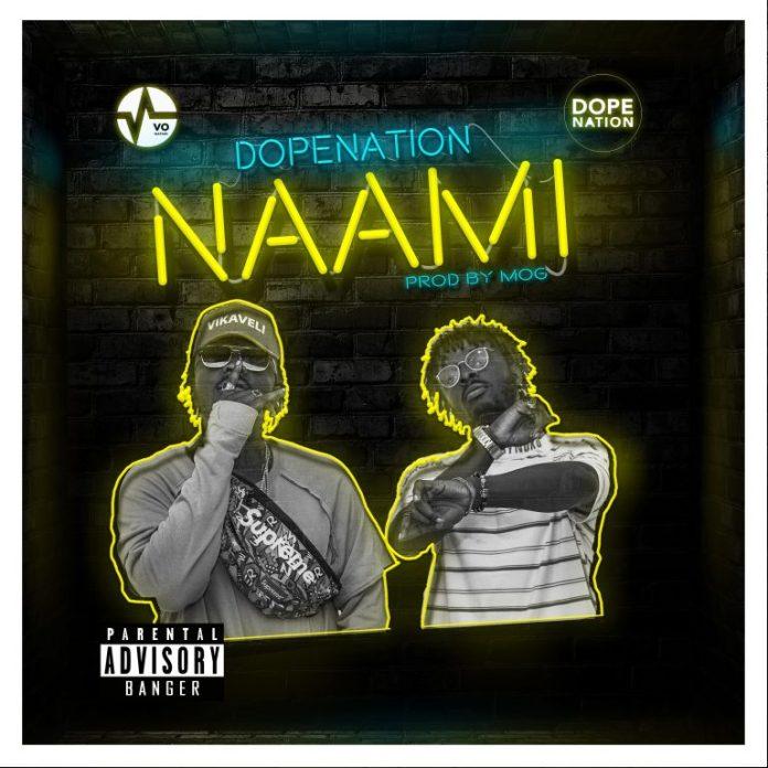 DopeNation – Naami (Prod By MOG Beatz)