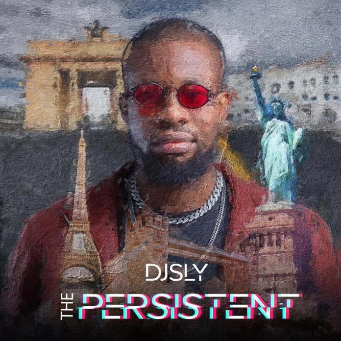 DJ Sly – The Persistent (Full Album)