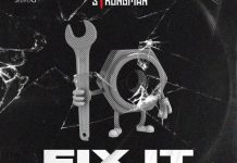 Strongman – Fix It (Prod By Tubhani Musik)