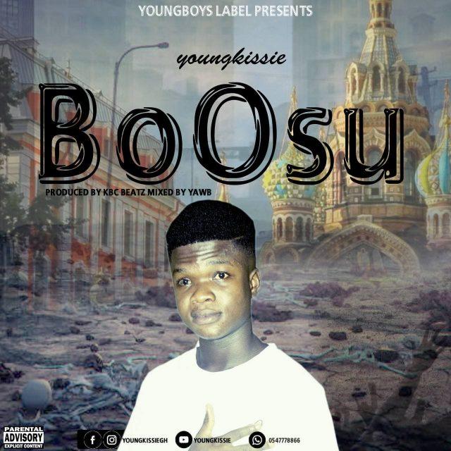 Youngkissie - Bossu (Prod By KBC Beatz)