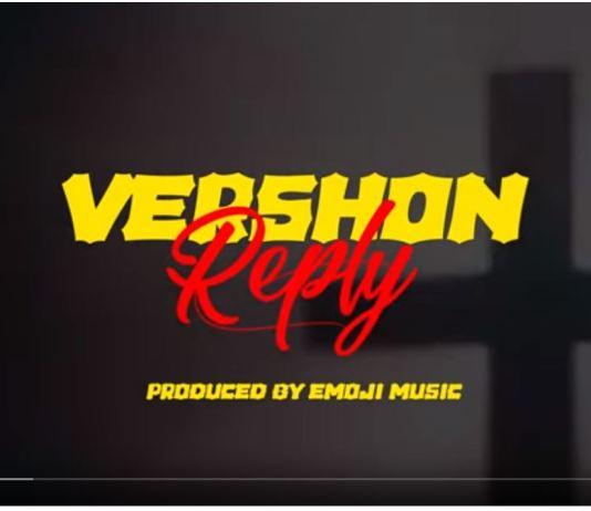 Vershon – Reply (Prod by Emoji Music)