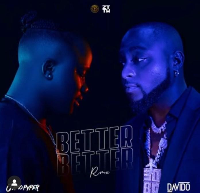 Jamopyper – Better Better (Remix) ft. Davido