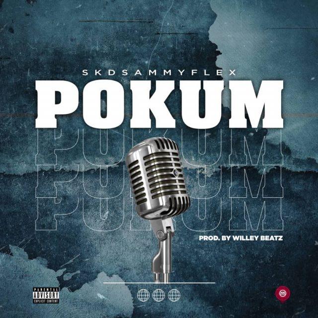 SKD Sammy Flex - Pokum (Prod. By WillisBeatz)