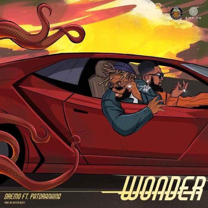 Dremo - Wonder Ft Patoranking