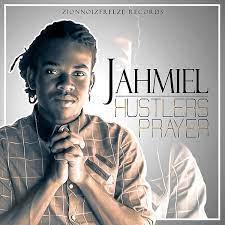 Jahmiel – Hustlers Prayer