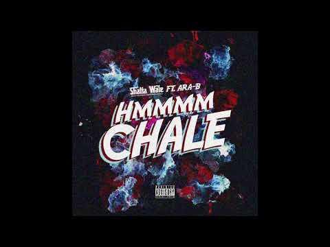 Shatta Wale x Ara B – Hmmm Chale