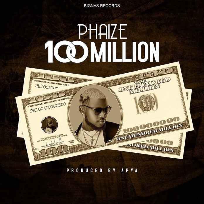 Phaize – 100 Million (Prod. by Apya)