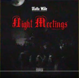 Shatta Wale – Night Meetings