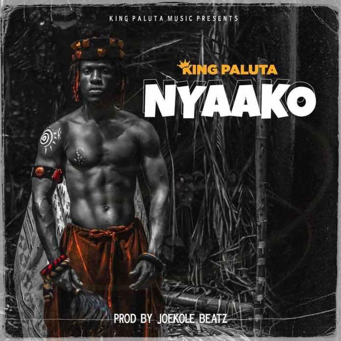 King Paluta – Nyaako (Prod. by Joekole Beatz)