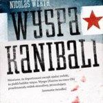 """""""Wyspa przedstawiała widok straszliwy…""""  (Nicolas Wert, """"Wyspa Kanibali"""")"""