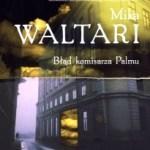 """Fatalny poniedziałek komisarza Palmu (Mika Waltari, """"Błąd komisarza Palmu"""")"""